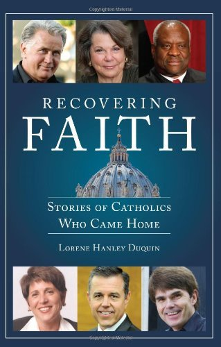 Image for Recovering Faith: Stories of Catholics Who Came Home
