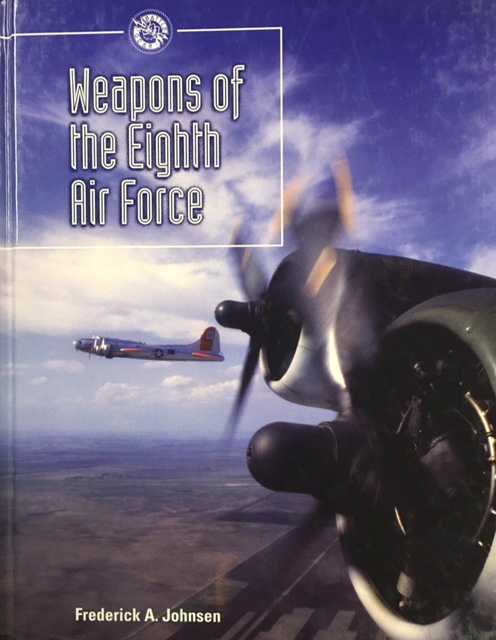 Image for Weapons of the Eighth Air Force