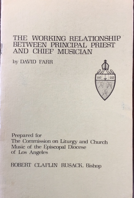 Image for The Working Relationship Between Principal Priest and Chief Musician (Prepared for the Commission on Liturgy and Church Music of the Episcopal Diocese of Los Angeles, Robert Claflin Rusack, Bishop)
