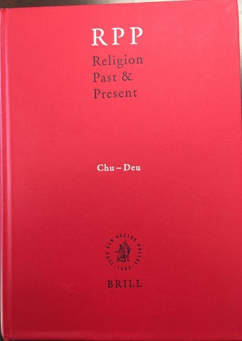 Image for Religion Past & Present: Encyclopedia of Theology and Religion (Volume III: Chu-Deu)