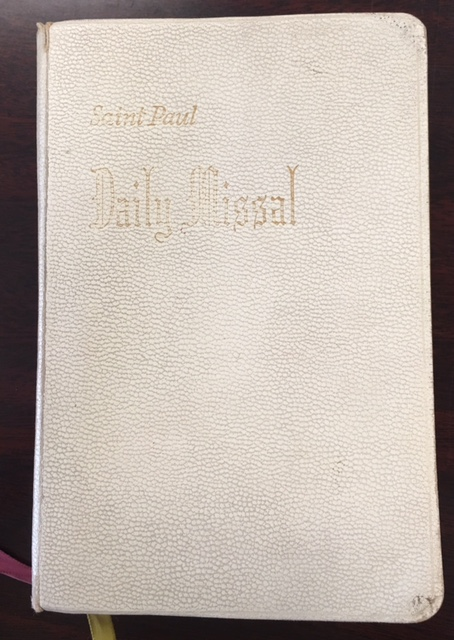 Image for St. Paul Daily Missal: With the latest Masses, new Mass rubrics, and the new Holy Week liturgy; musical notation for sung Mass and High Mass for the dead
