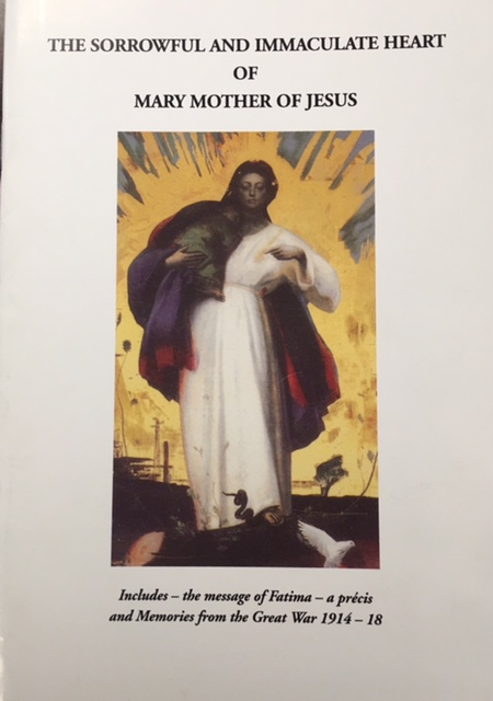 Image for The Sorrowful and Immaculate Heart of Mary Mother of Jesus (Includes: The Message of FAtima - a precis and Memories from the Great WAr 1914-18)