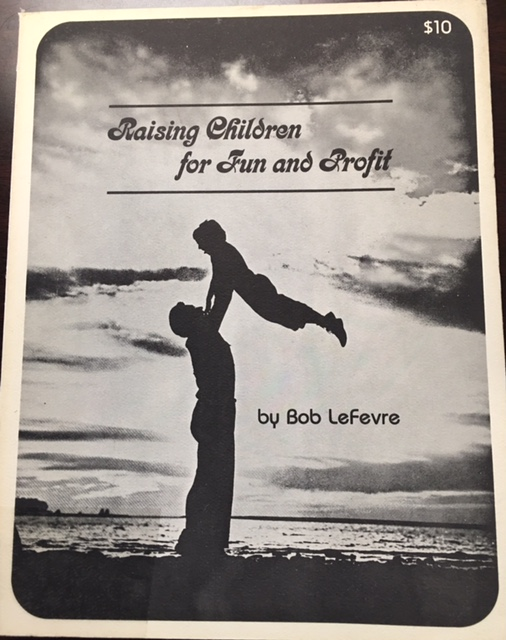 Image for Raising Children for Fun and Profit [a libertarian approach to family life for young couples]