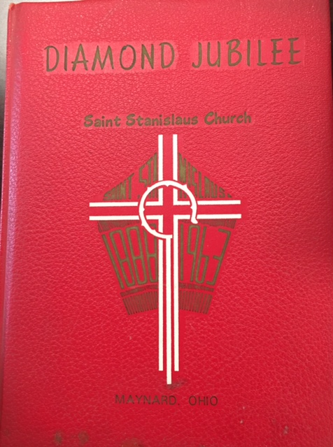 Image for Remembrance of the Diamond Jubilee - Church of St. Stanislaus, Bishop and Martyr -  Maynard, Ohio (1888-1963)