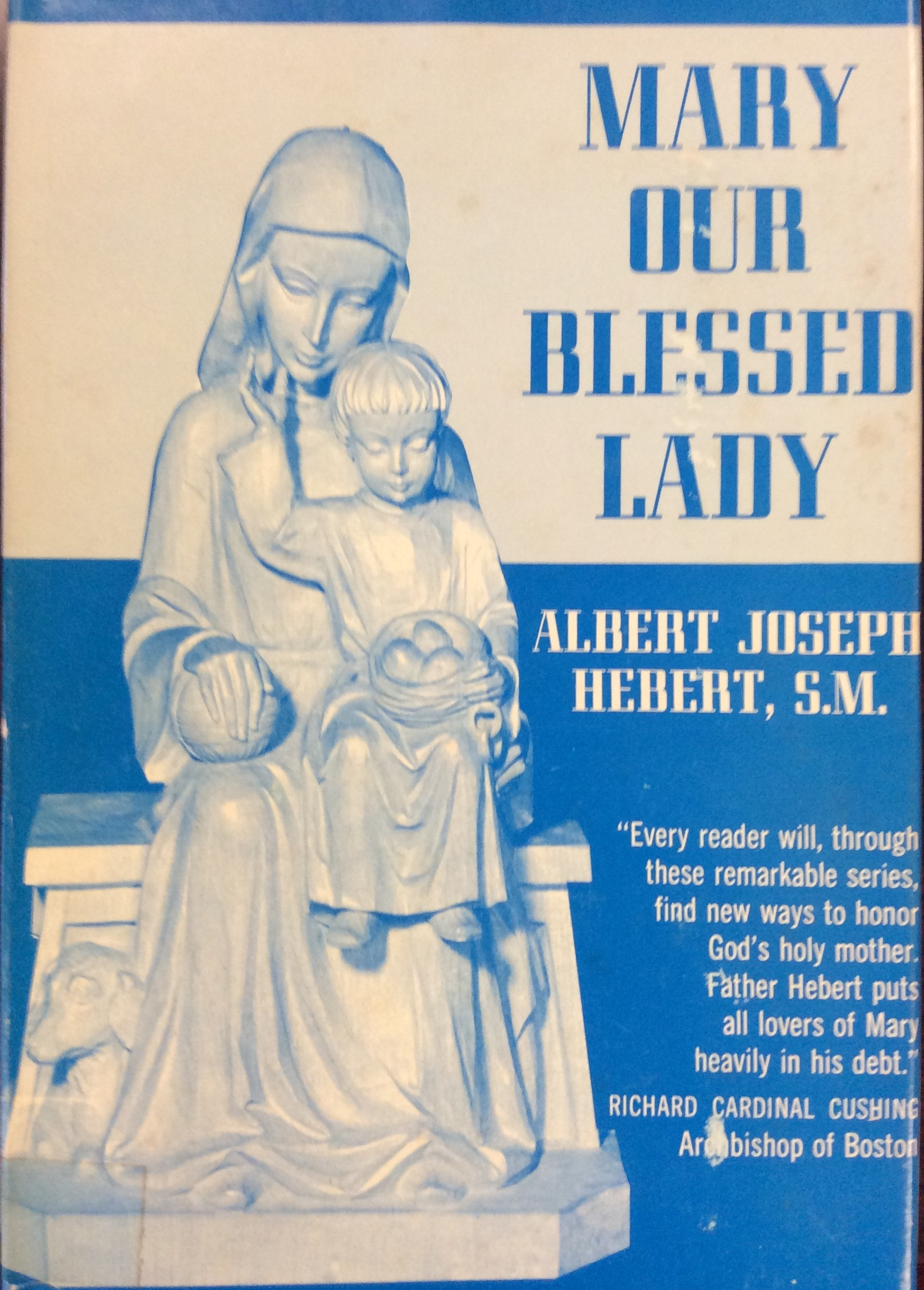 Image for Mary Our Blessed Lady (Poems)