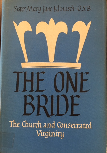 Image for The One Bride: The Church and Consecrated Virginity