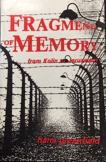 Image for Fragments of Memory: From Kolin to Jerusalem