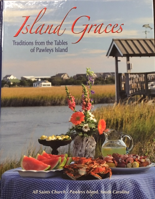 Image for Island Graces: Traditions from the tables of Pawleys Island [South Carolina]