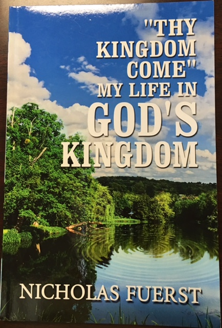 Image for ''Thy Kingdom Come'': My Life in God's Kingdom