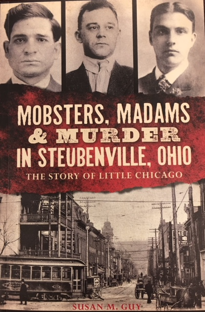 Image for Mobsters, Madams & Murder in Steubenville, Ohio: The Story of Little Chicago (True Crime)