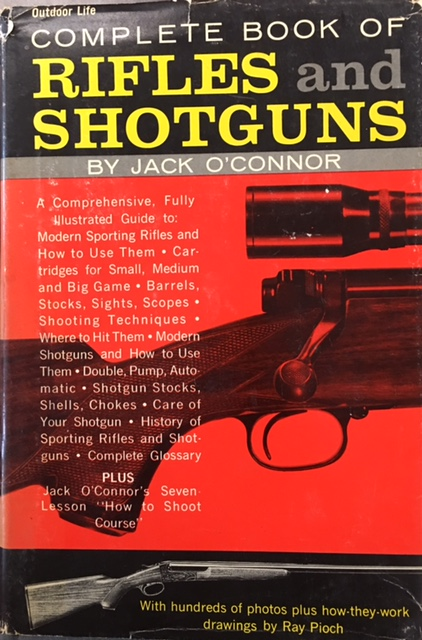 Image for The Complete Book of Rifles and Shotguns; With a Seven-Lesson Rifle Shooting Course