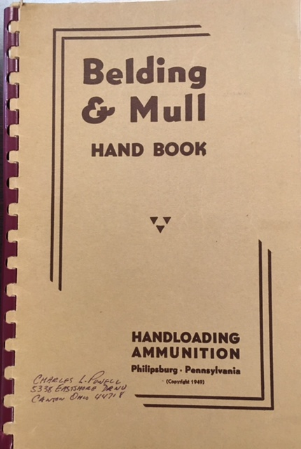 Image for The Belding & Mull Handbook, containing complete instructions for handloading and reloading of ammunition for revolvers, pistols, rifles, shotguns. A catalog of B. & M. reloading tools, reloader's supplies