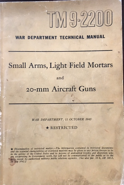 Image for TM 9-2200 Small Arms, Light Field Mortars and 20-MM Aircraft Guns (Original 1943 Edition)
