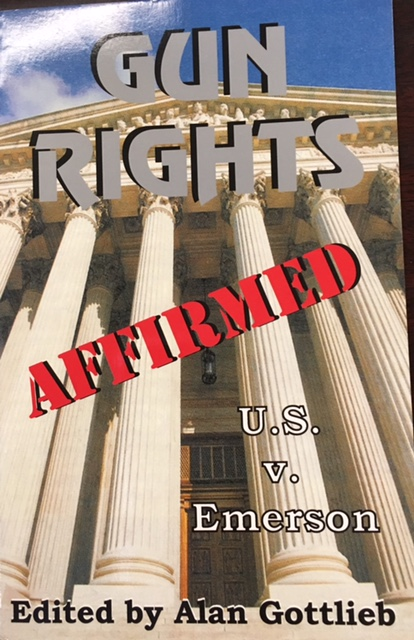 Image for Gun Rights Affirmed: The Emerson Case