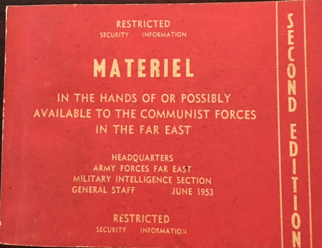 Image for Materiel in the Hands of or Possibly Available to the Communist Forces in the Far East (Restricted - Security Information)