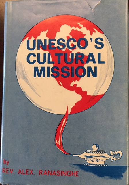Image for Unesco's Cultural Mission: An evaluation of policies, programs, projects