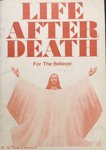 Image for Life After Death For the Believer: Bible Truths About Our Heavenly Home - The Destination for the Souls of All the Saved