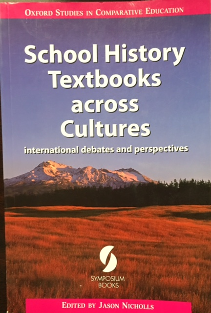 Image for School History Textbooks across Cultures: International Debates and Perspectives (Oxford Studies in Comparative Education)
