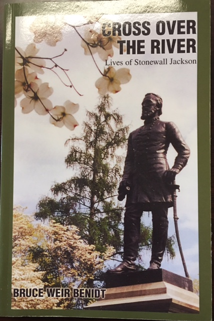 Image for Cross Over the River: Lives of Stonewall Jackson