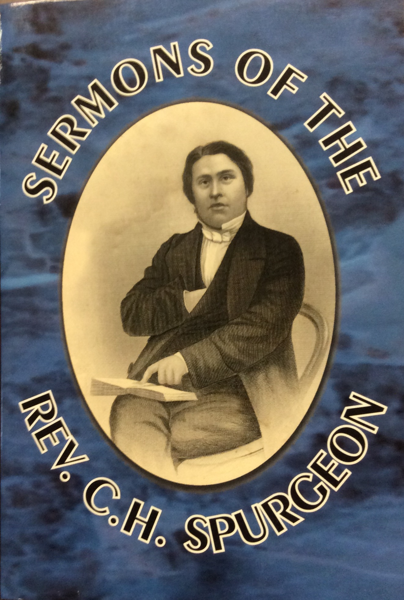 Image for Sermons of the Rev. C.H. Spurgeon of London : with additional discourses ; and an introduction and biographical sketch by  E. L. Magoon (Reprint of 1860 Edition)