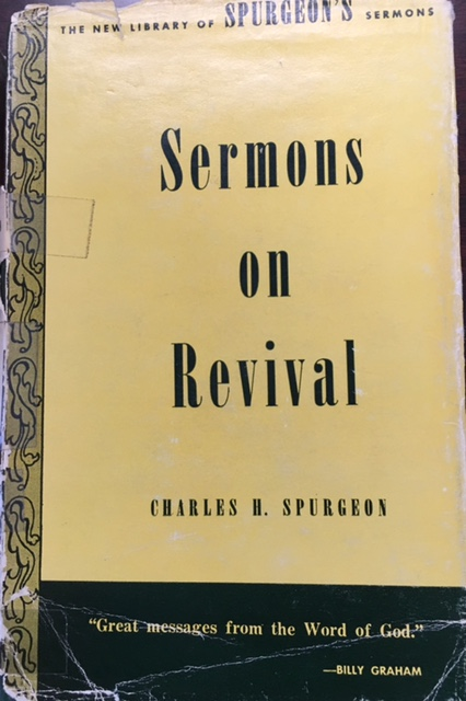Image for C. H. Spurgeon's Sermons on Revival (The New Library of Spurgeon's Sermons - Volume 4)