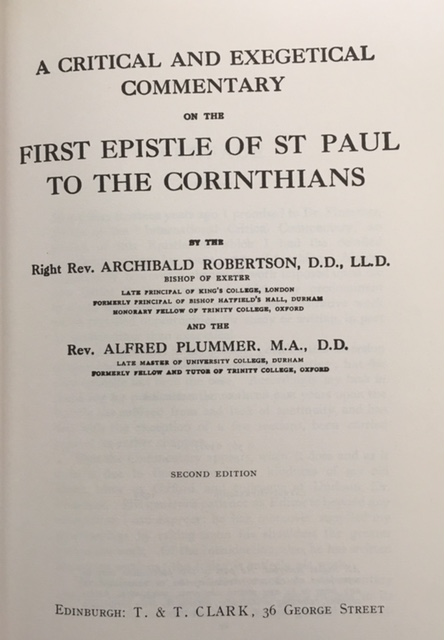 Image for A Critical and Exegetical Commentary on the First Epistle of St. Paul to the Corinthians (The International Critical Commentary)