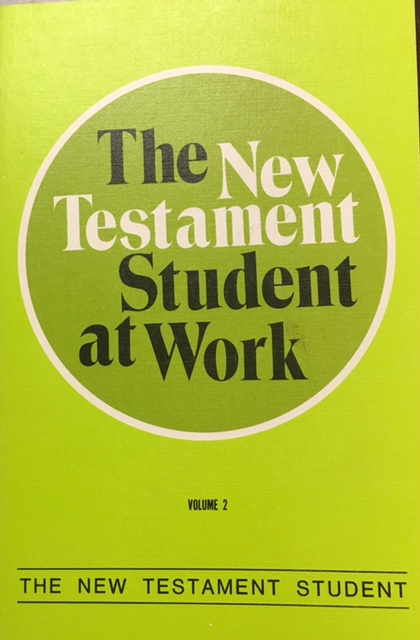 Image for The New Testament Student at Work  (The New Testament Student - Volume II)