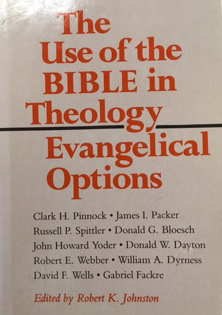 Image for The Use of the Bible in Theology / Evangelical Options