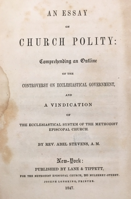 Image for An Essay On Church Polity: Comprehending an outline of the controversy on ecclesiastical government, and a vindication of the ecclesiastical system of the Methodist Episcopal Church