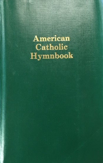 Image for American Catholic Hymnbook: The Johannine Hymnal