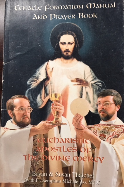 Image for Eucharistic Apostles of the Divine Mercy: Cenacle Formation Manual and Prayer Book