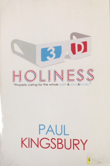 Image for 3D Holiness: Properly Caring for the Whole Spirit and Soul and Body