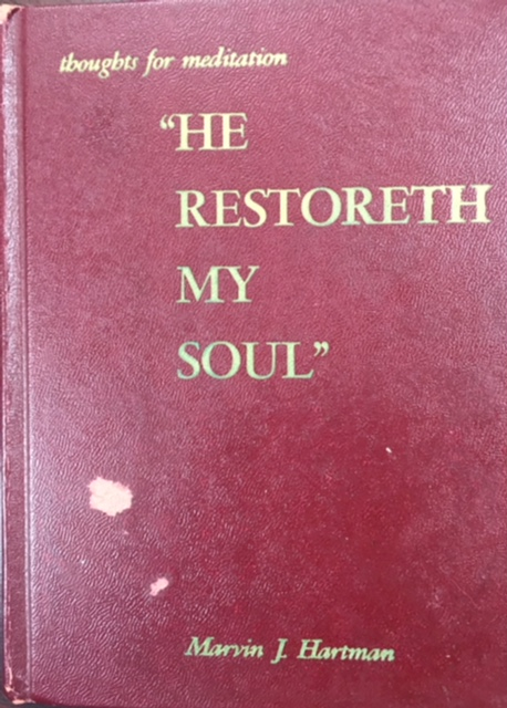 Image for 'He Restoreth My Soul': Thoughts for meditation