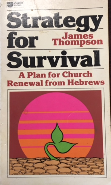Image for Strategy for Survival: A plan for church renewal from Hebrews