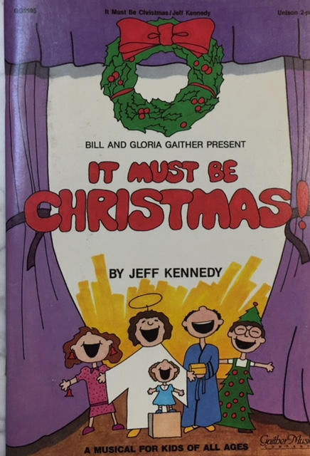 Image for It Must Be Christmas! A Musical for Kids of All Ages (GG 2195)