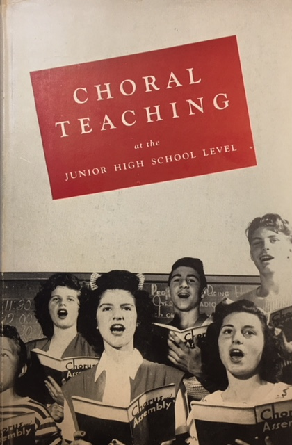 Image for Choral Teaching At the Junior High School Level