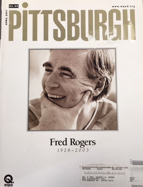 Image for Fred Rogers 1928-2003 (Pittsburgh Magazine - April, 2003, Vol. 34, No. 4)