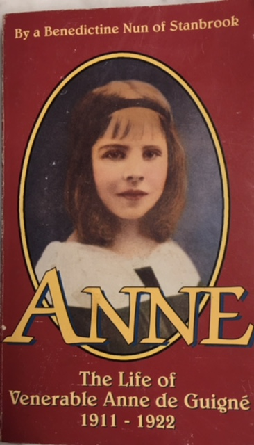 Image for Anne: The Life of Venerable Anne de Guigne (1911-1922)