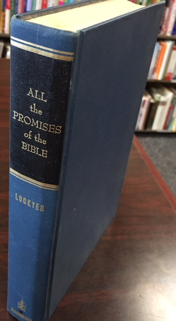 Image for All the Promises of the Bible: A Unique Compilation and Exposition of Divine Promises in Scripture (Zondervan All Series)
