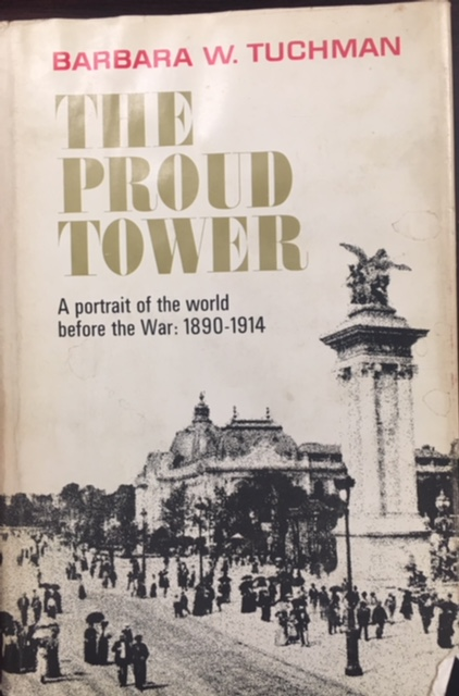 Image for The Proud Tower: a Portrait of the World Before the War, 1890-1914