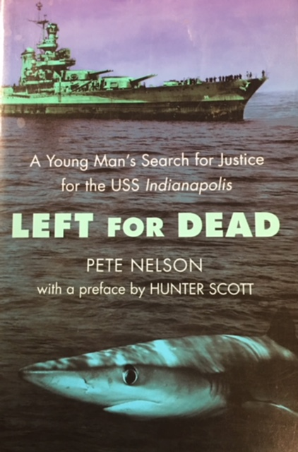 Image for Left for Dead: A Young Man's Search for Justice for the USS Indianapolis