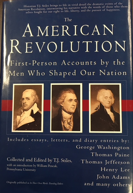 Image for The American Revolution - First Person Accounts by the Men Who Shaped Our Nation