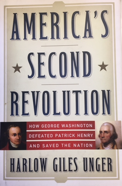 Image for America's Second Revolution: How George Washington Defeated Patrick Henry and Saved the Nation
