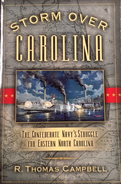 Image for Storm Over Carolina: The Confederate Navy's Struggle for Eastern North Carolina