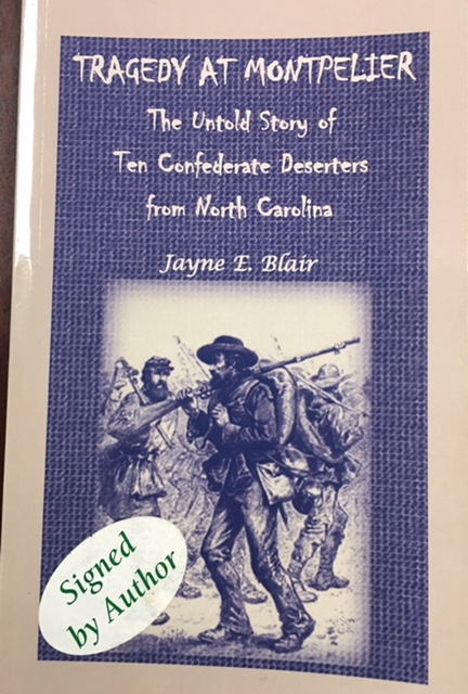 Image for Tragedy at Montpelier: The Untold Story of Ten Confederate Deserters from North Carolina