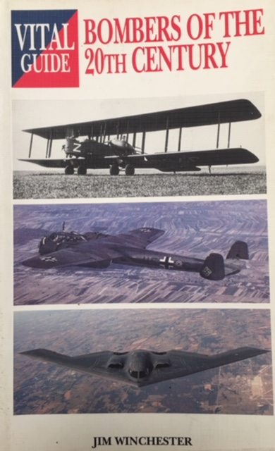 Image for Bombers of the 20th Century: Vital Guide (Vital Guides)
