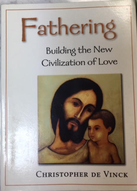 Image for Fathering: Building the New Civilization of Love (A Little Mandate Book)