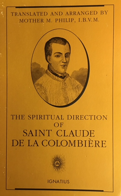 Image for The Spiritual Direction of Saint Claude de la Colombiere