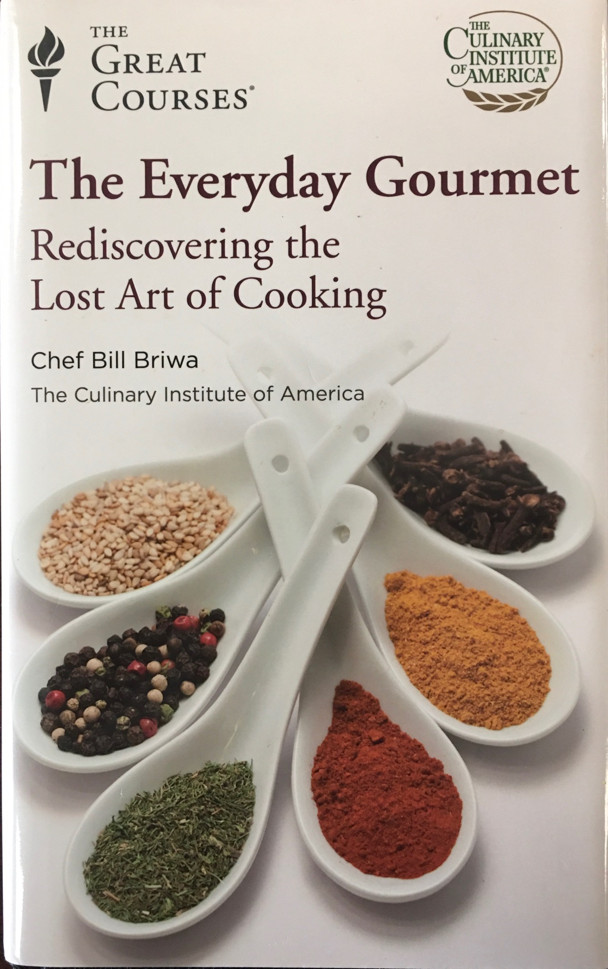 Image for The Everyday Gourmet: Rediscovering The Lost Art Of Cooking