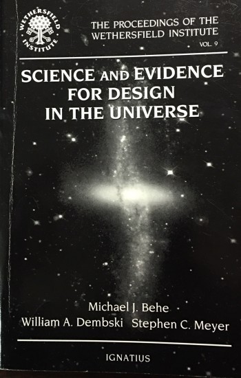 Image for Science and Evidence for Design in the Universe:  Papers presented at a conference sponsored by the Wethersfield Institute, New York City, September 25, 1999 (The Proceedings of the Wethersfield Institute - Vol. 9)